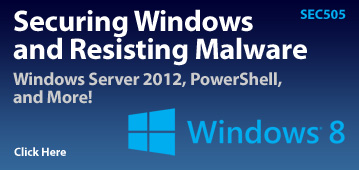 SEC505: Securing Windows and Resisting Malware