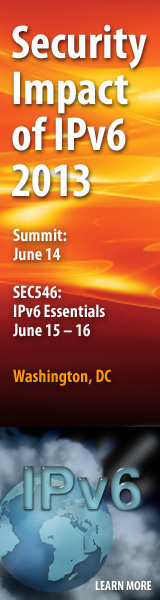 Security Impact of IPv6 Summit 2013 - Washington