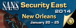 SANS Security East 2014 - New Orleans