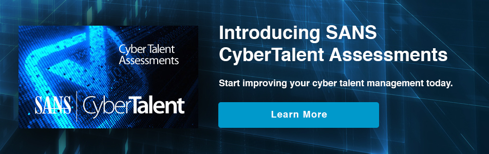 Introducing SANS CyberTalent Assessments